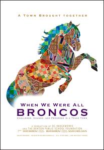 When We Were All Broncos